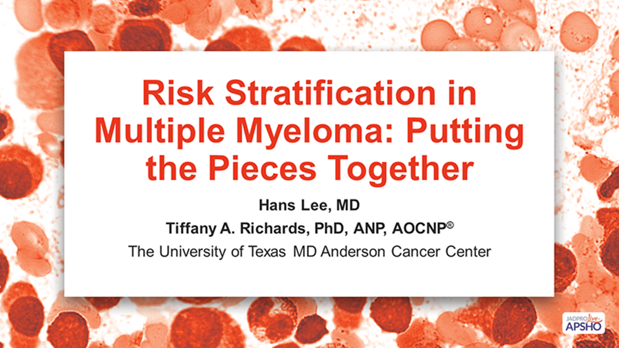 Risk Stratification in Multiple Myeloma